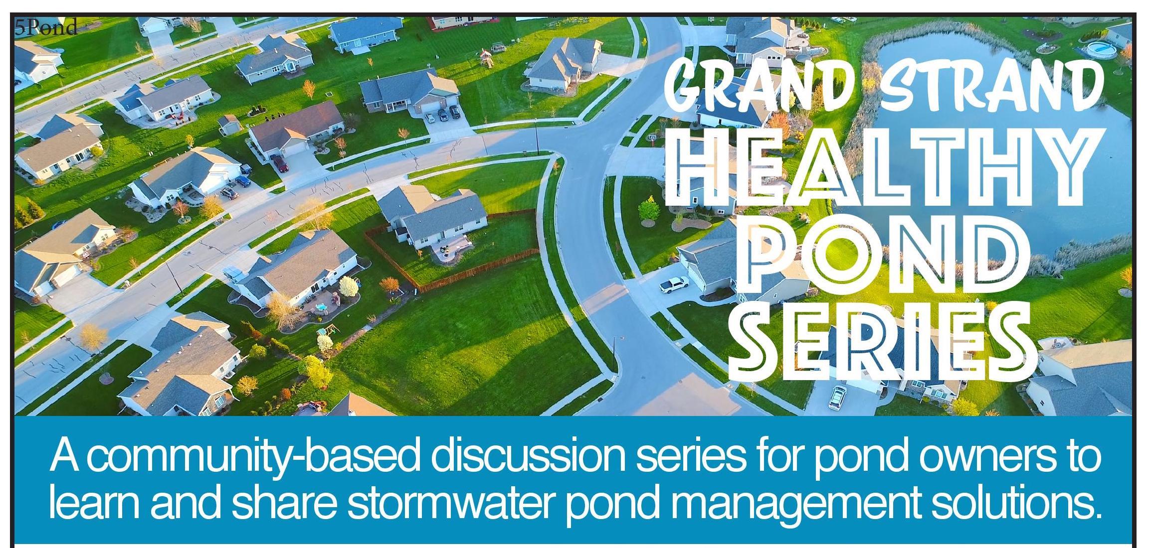 Grand Strand Healthy Pond Series